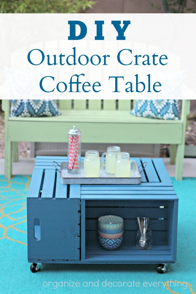 DIY Outdoor Crate Coffee Table Organize And Decorate