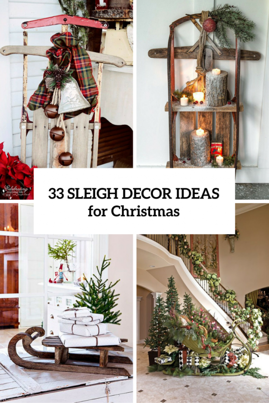 33 creative and fun sleigh d cor ideas for christmas read more - Creative idea for home decoration set ...
